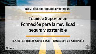 El Gobierno crea el título de técnico superior en Formación para la Movilidad Segura y Sostenible