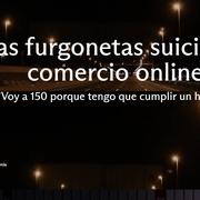 En las furgonetas suicidas del comercio online